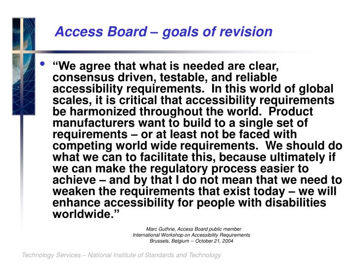 Access Board – goals of revision