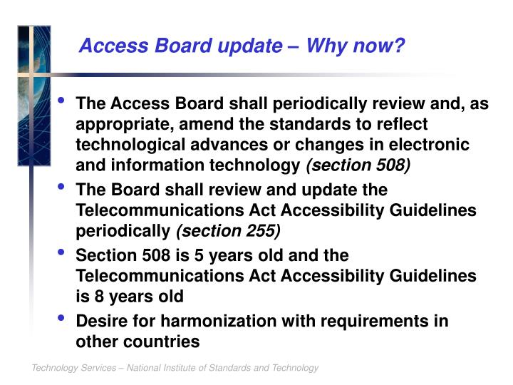 Access Board update – Why now?