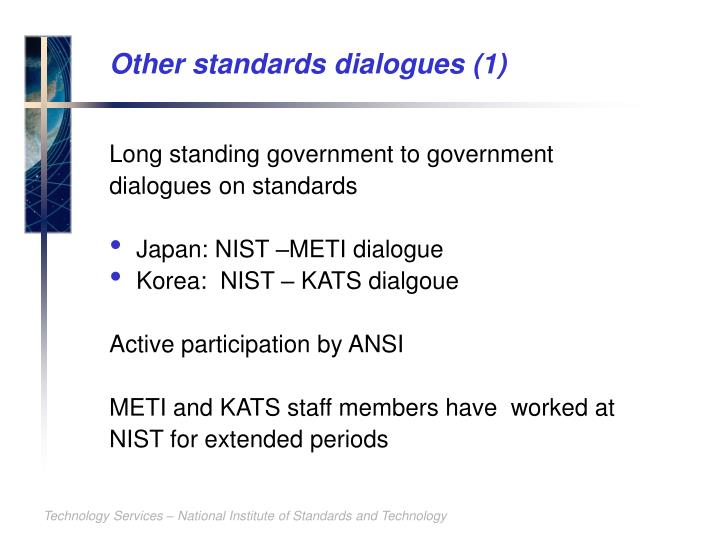 Other standards dialogues (1)