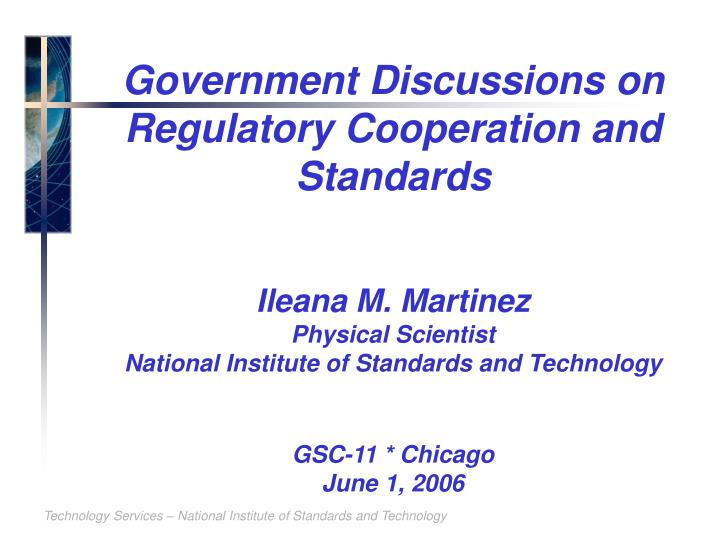 Government Discussions on Regulatory Cooperation and Standards