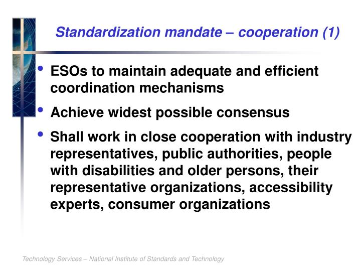 Standardization mandate – cooperation (1)