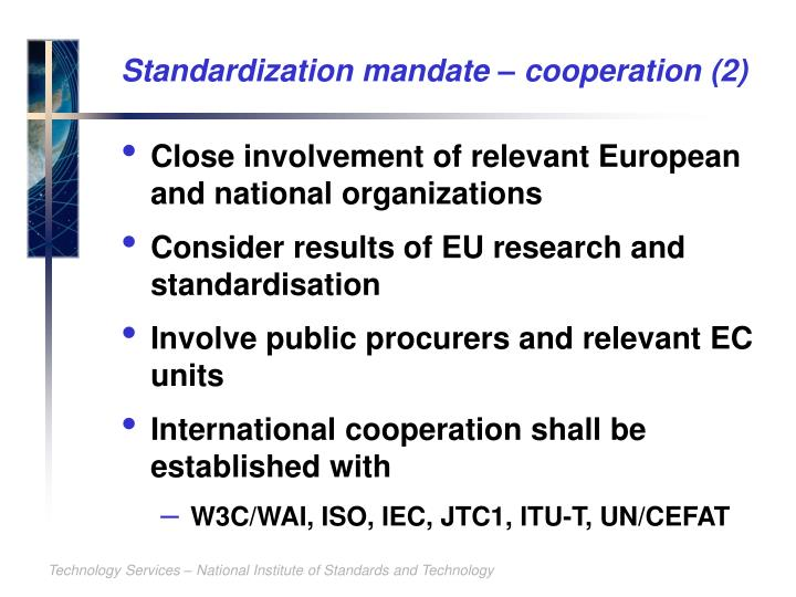 Standardization mandate – cooperation (2)