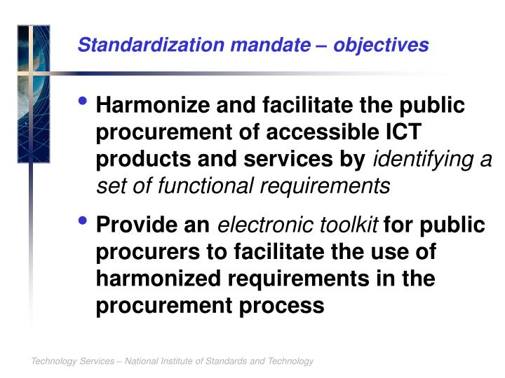 Standardization mandate – objectives