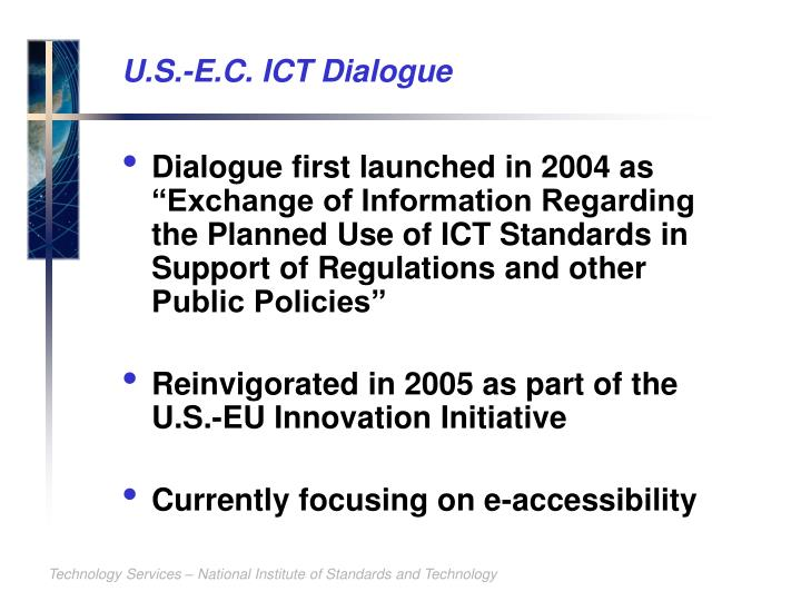 U.S.-E.C. ICT Dialogue