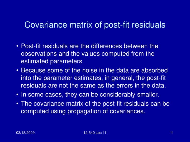 Covariance matrix of post-fit residuals