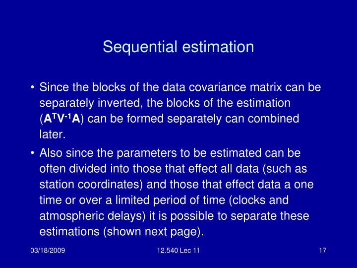 Sequential estimation