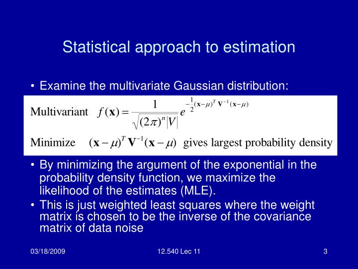 Statistical approach to estimation