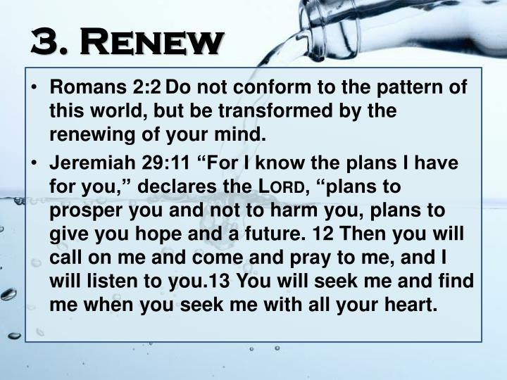 3. Renew