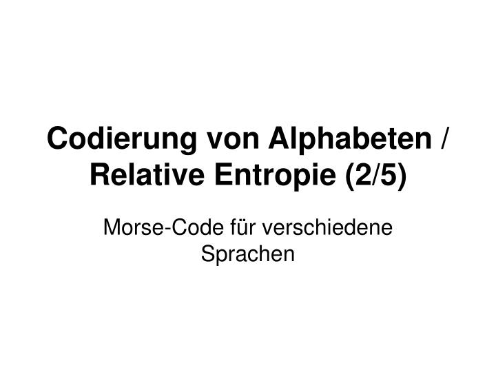 Codierung von Alphabeten /