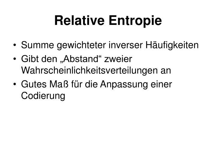 Relative Entropie
