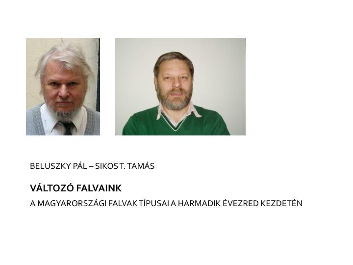 BELUSZKY PÁL – SIKOS T. TAMÁS