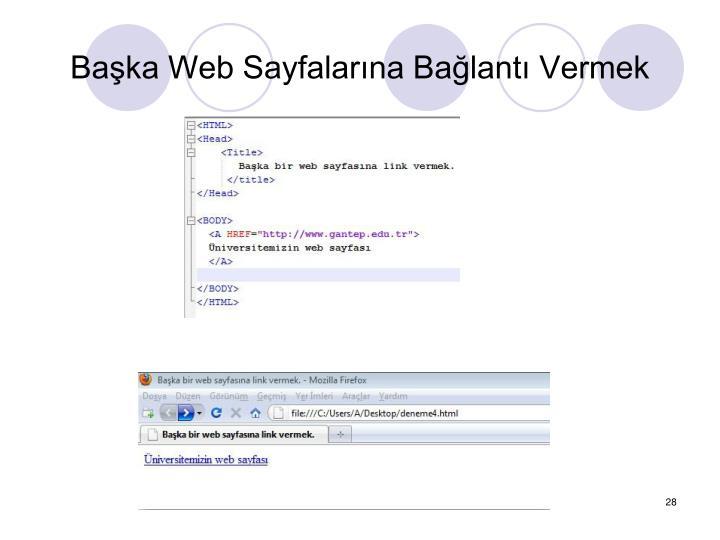 Baka Web Sayfalarna Balant Vermek
