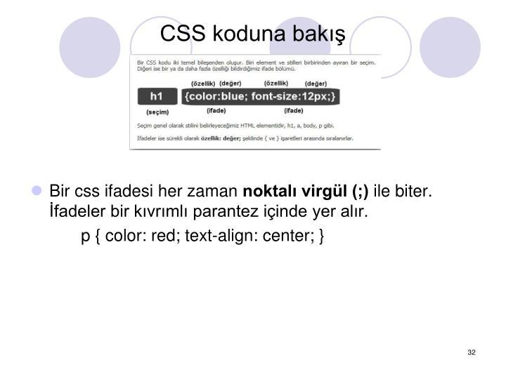 CSS koduna bak