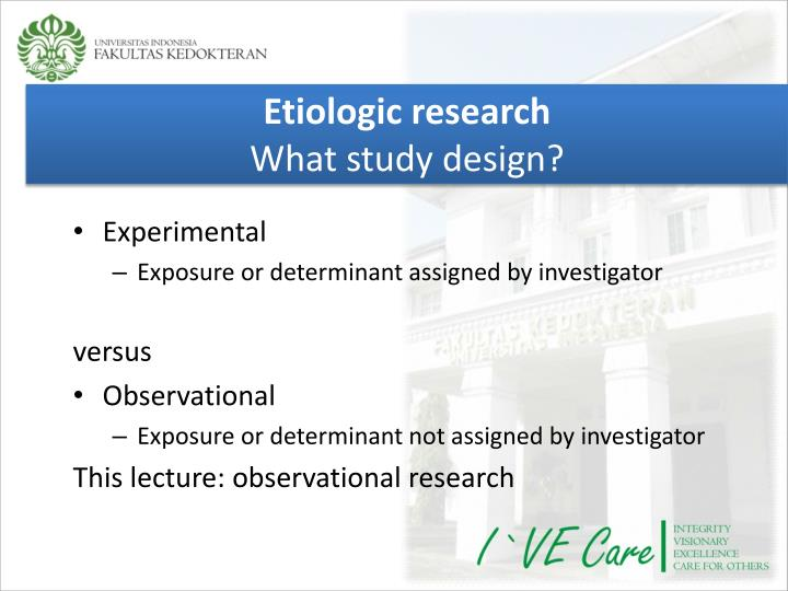 Etiologic research