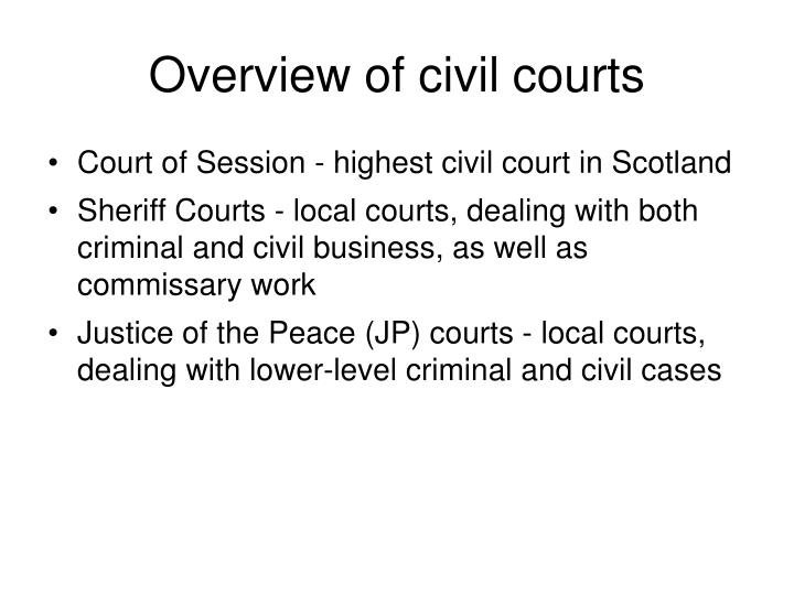Overview of civil courts
