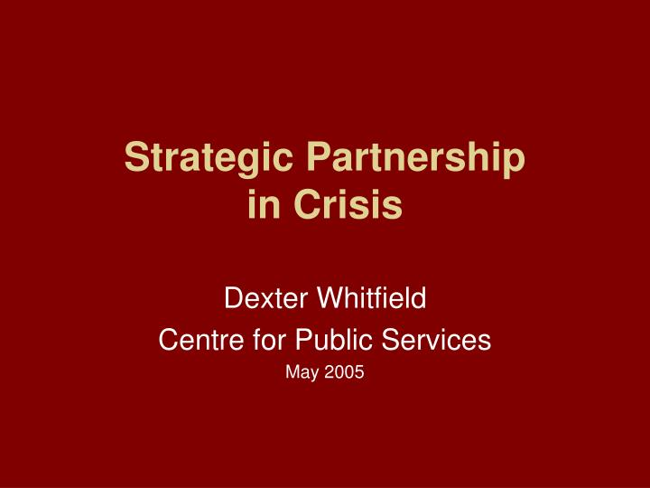 strategic partnership in crisis