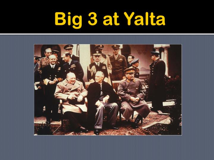 Big 3 at Yalta