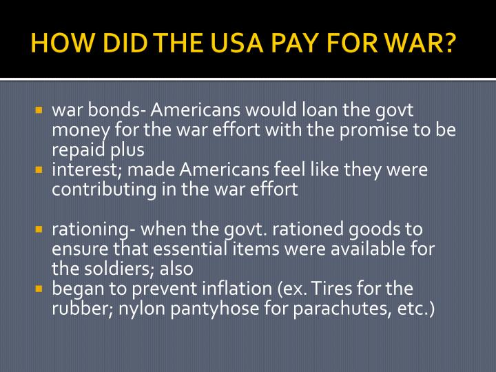 HOW DID THE USA PAY FOR WAR?
