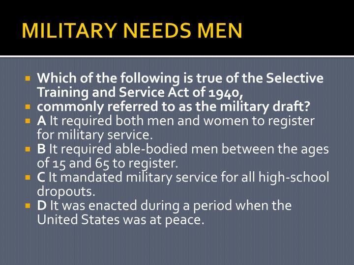 MILITARY NEEDS MEN