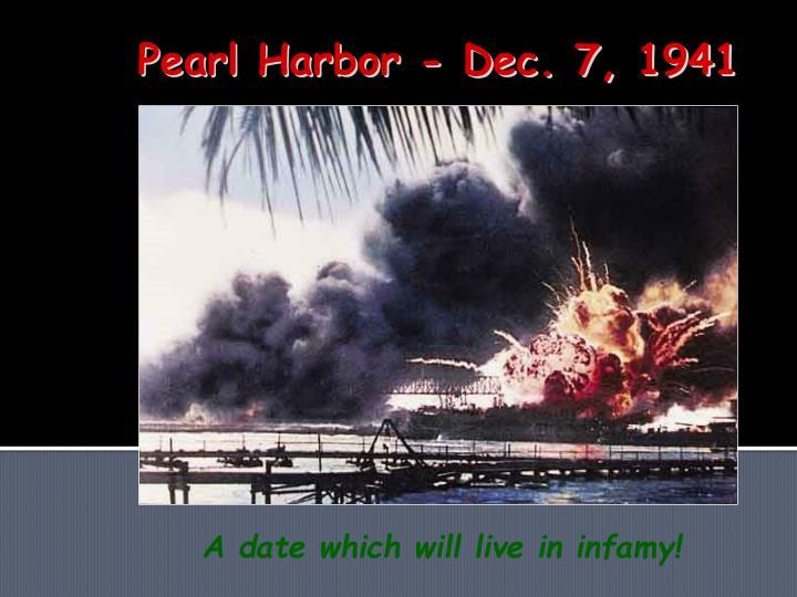 Pearl Harbor - Dec. 7, 1941