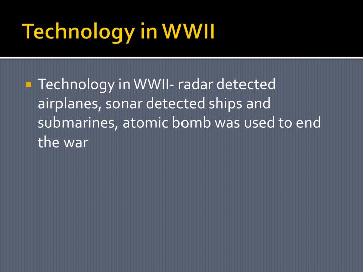 Technology in WWII
