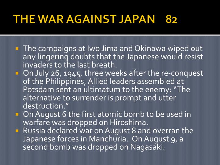 THE WAR AGAINST JAPAN    82