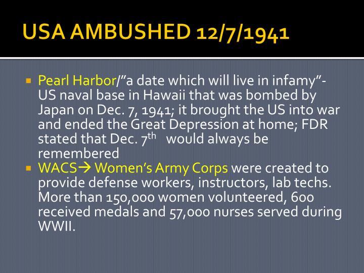 USA AMBUSHED 12/7/1941
