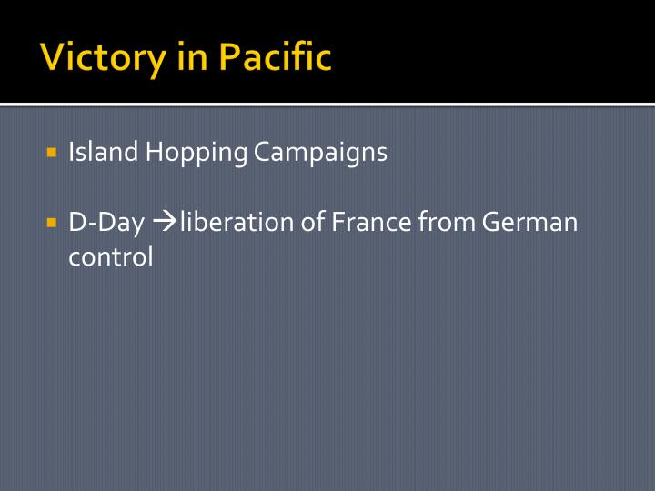 Victory in Pacific