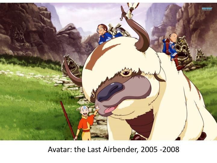 Avatar: the Last