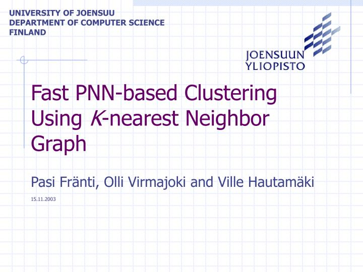 Fast PNN-based Clustering Using