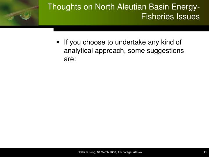 Thoughts on North Aleutian Basin Energy-Fisheries Issues
