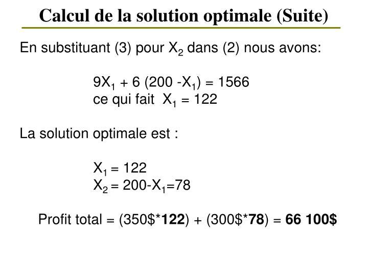 Calcul de la solution optimale (Suite)