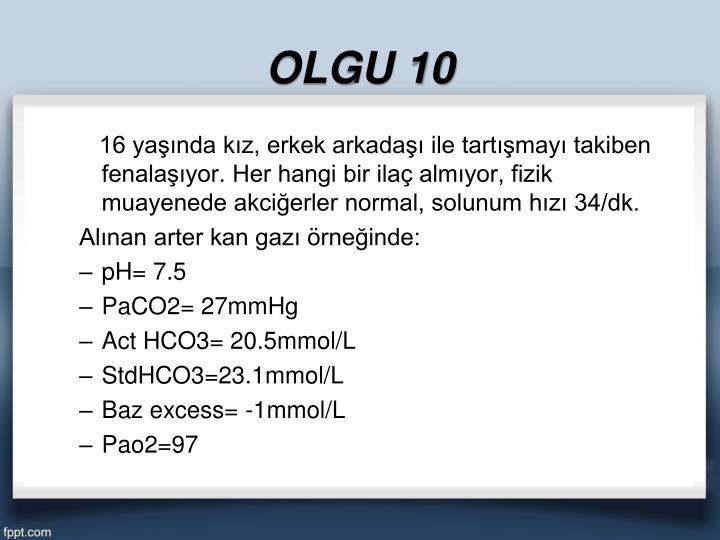 OLGU 10