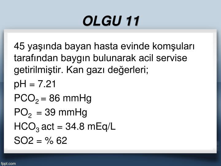 OLGU 11
