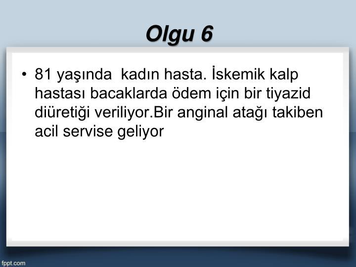 Olgu 6