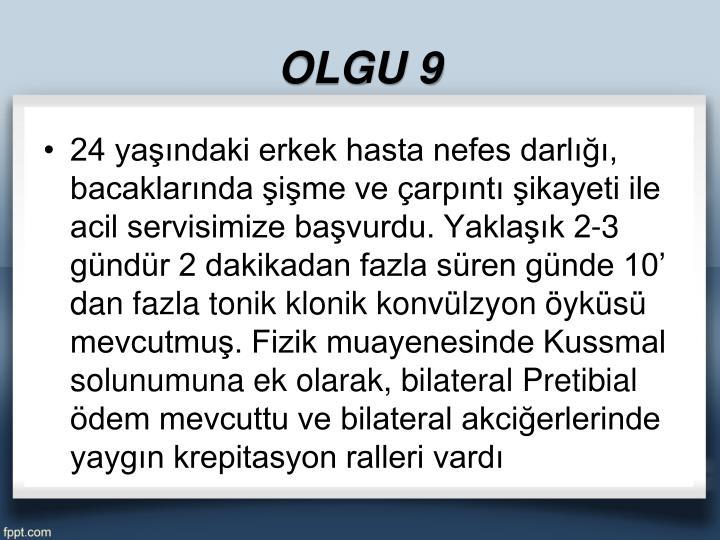 OLGU 9
