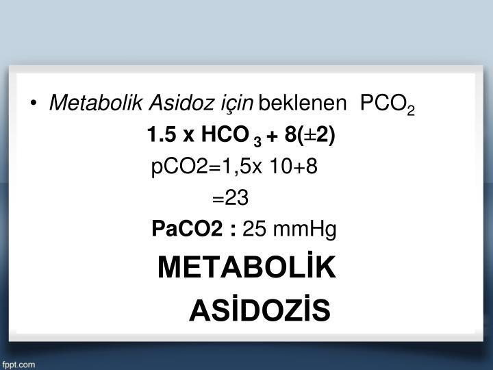 Metabolik Asidoz için