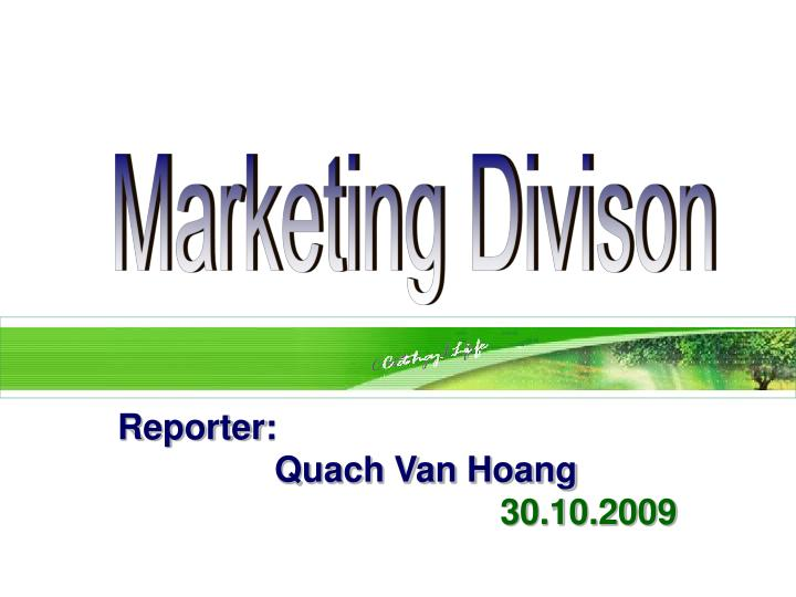 Marketing Divison