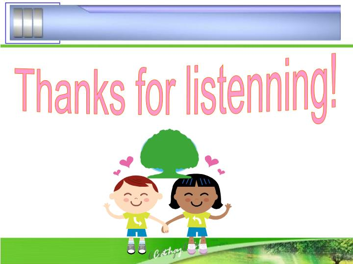 Thanks for listenning!