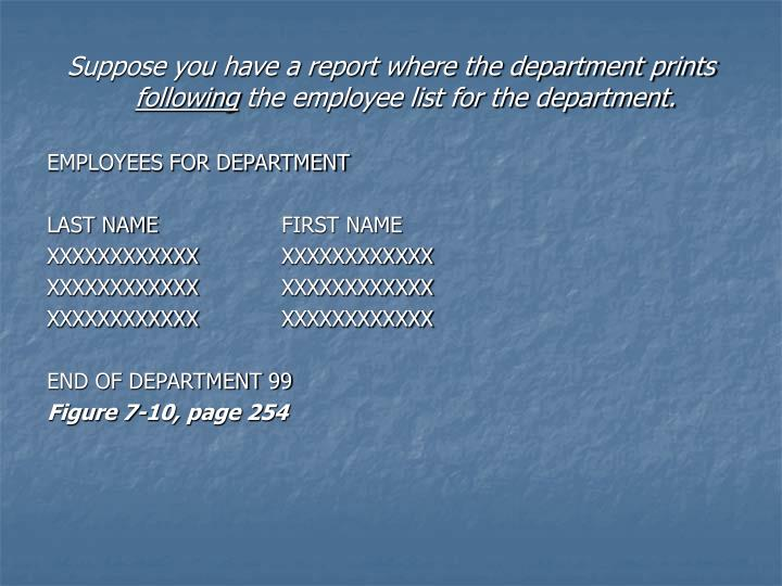 Suppose you have a report where the department prints