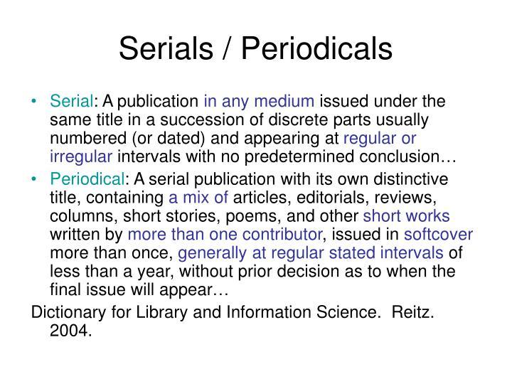 Serials / Periodicals