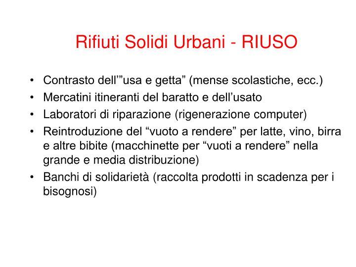 Rifiuti Solidi Urbani - RIUSO