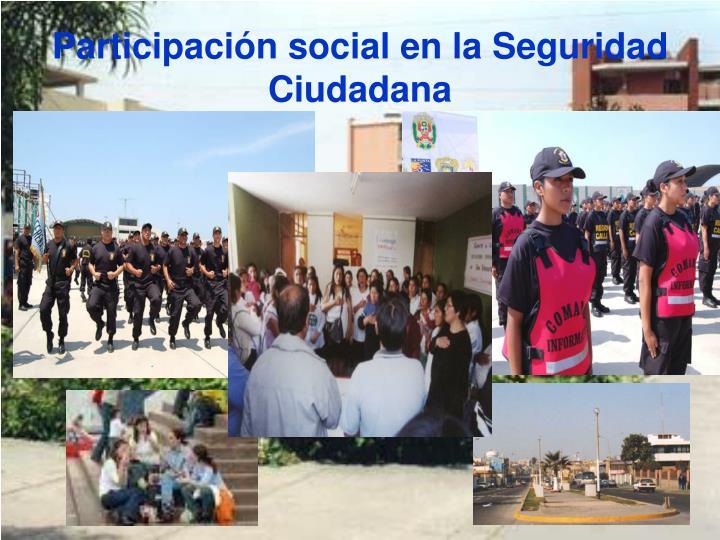 Participación social en la Seguridad Ciudadana