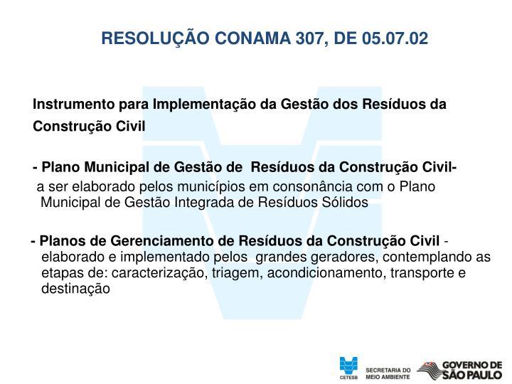 RESOLUÇÃO CONAMA 307, DE 05.07.02