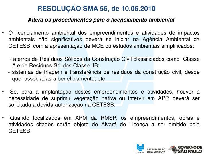 RESOLUÇÃO SMA 56, de 10.06.2010