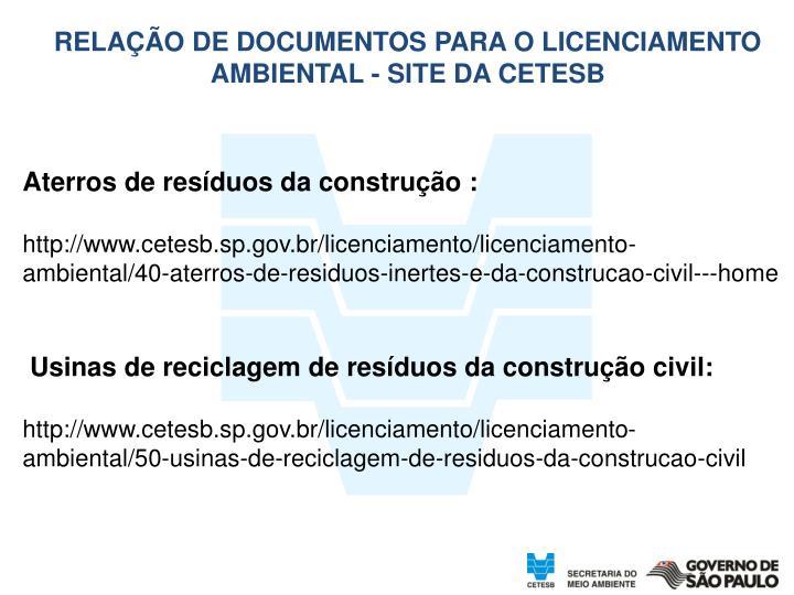 RELAÇÃO DE DOCUMENTOS PARA O LICENCIAMENTO AMBIENTAL - SITE DA CETESB