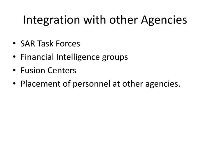 Integration with other Agencies