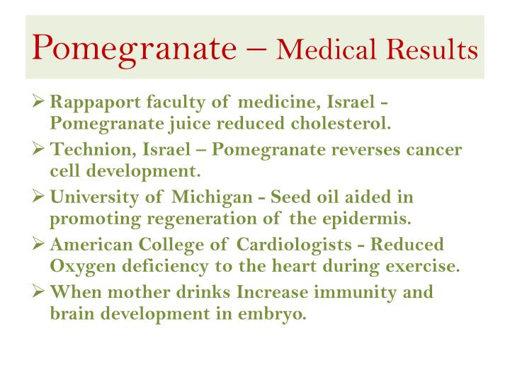 Pomegranate medical results