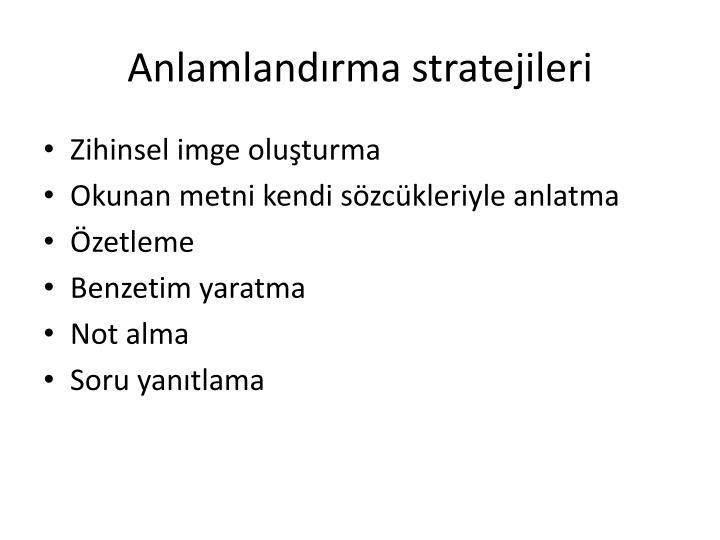 Anlamlandrma stratejileri