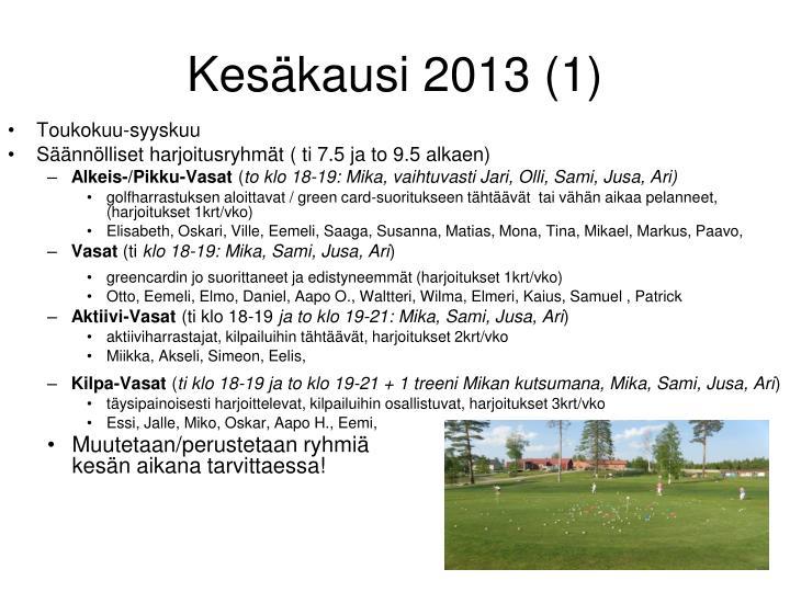 Kesäkausi 2013 (1)